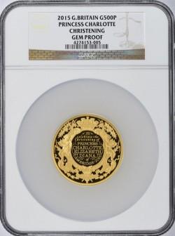 ゲリラ割引 発行25枚 2015年 英国 シャーロット王女 洗礼記念 500ポンド金貨 NGC GEM PROOF