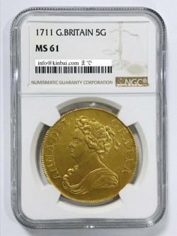 価格交渉歓迎!!  1711年 英国 アン女王5ギニー金貨 NGC MS61