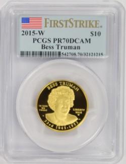 2015 ファーストスパウズ ベス トルーマン PCGS PR70DCAM First Strike
