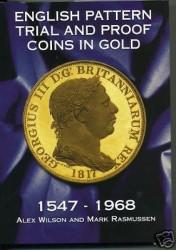 パターン・試作貨のバイブル本 ENGLISH PATTERN TRIAL AND PROOF COINS IN GOLD 1547-1968